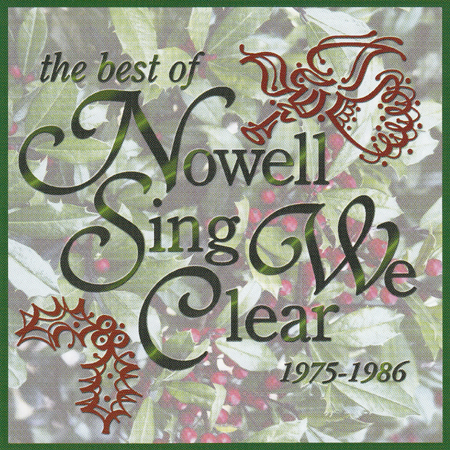The Best of Nowell Sing We Clear, 1975-1986